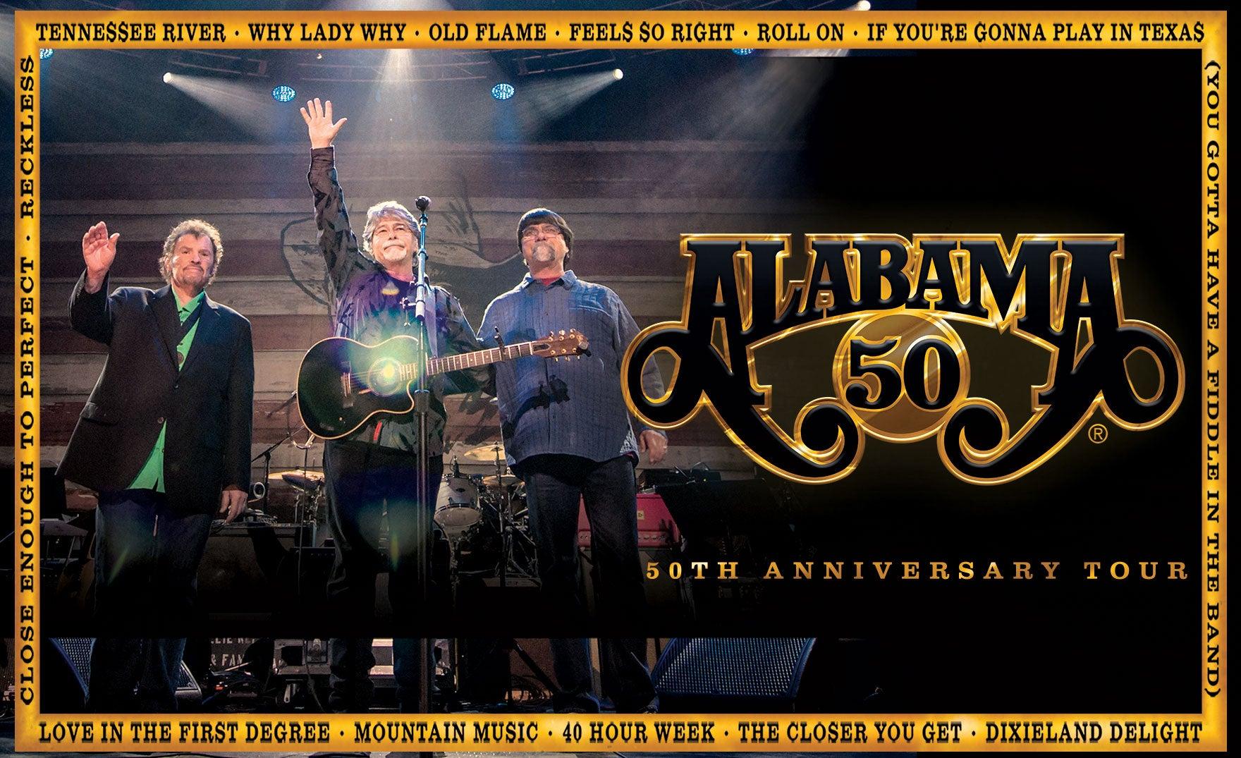More Info for Alabama 50th Anniversary Tour